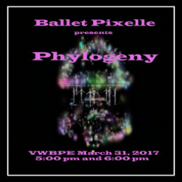 Ballet Pixelle First Performance of Phylogeny
